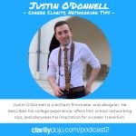 Read more about the article Podcast #02 – Film School Networking Tips with Justin O'Donnell – New Career Pathways