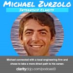 Podcast #03 – Michael Zurzolo – Connection with Internship Before College Influenced Big Changes