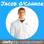 #04- Jacob O'Connor – 18 Year Old High School Senior Interviews over 70 Entrepreneurs on His Podcast